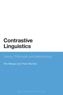 Contrastive Linguistics : History, Philosophy and Methodology, Paperback / softback Book