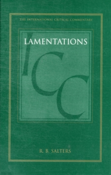 Lamentations (ICC) : A Critical and Exegetical Commentary, Hardback Book