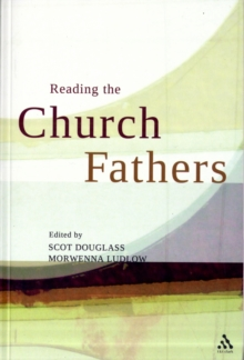 Reading the Church Fathers, Paperback / softback Book