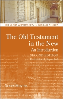 The Old Testament in the New: An Introduction : Second Edition: Revised and Expanded, Paperback / softback Book