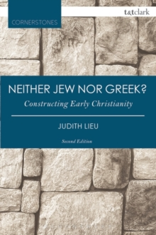 Neither Jew nor Greek? : Constructing Early Christianity, Paperback / softback Book