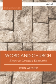 Word and Church : Essays in Christian Dogmatics, Paperback / softback Book