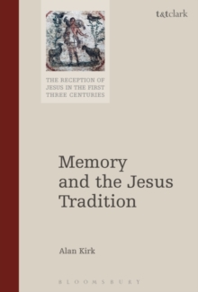 Memory and the Jesus Tradition, Hardback Book