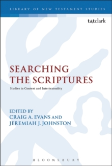 Searching the Scriptures : Studies in Context and Intertextuality, Hardback Book