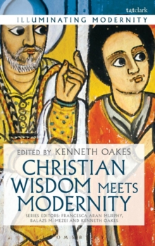 Christian Wisdom Meets Modernity, Hardback Book
