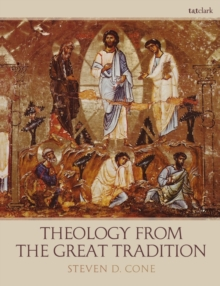 Theology from the Great Tradition, Paperback / softback Book