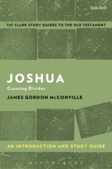 Joshua: An Introduction and Study Guide : Crossing Divides, Paperback / softback Book
