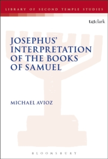 Josephus' Interpretation of the Books of Samuel, Paperback / softback Book