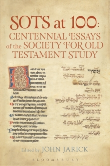 SOTS at 100: Centennial Essays of the Society for Old Testament Study, Hardback Book
