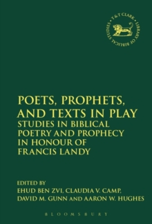 Poets, Prophets, and Texts in Play, Paperback Book