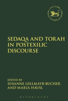 Sedaqa and Torah in Postexilic Discourse, Paperback / softback Book