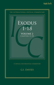 Exodus 1-18: A Critical and Exegetical Commentary : Volume 2: Chapters 11-18, Hardback Book