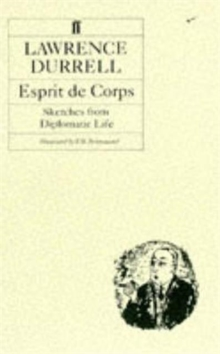 Esprit de Corps : Sketches from Diplomatic Life, Paperback Book