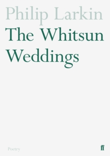 The Whitsun Weddings, Paperback Book
