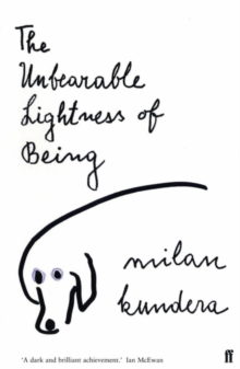 The Unbearable Lightness of Being, Paperback / softback Book
