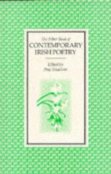 The Faber Book of Contemporary Irish Poetry, Paperback Book