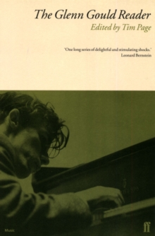 The Glenn Gould Reader, Paperback / softback Book