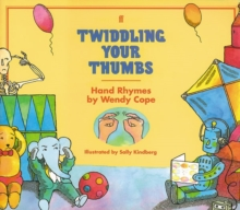 Twiddling Your Thumbs : Hand Rhymes, Paperback Book
