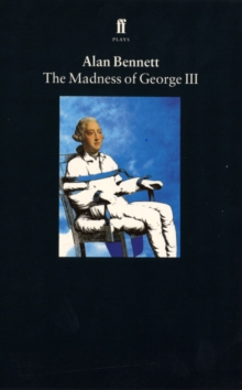 The Madness of George III, Paperback Book