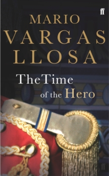 The Time of the Hero, Paperback / softback Book
