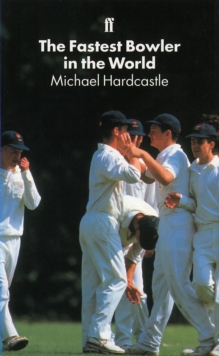 The Fastest Bowler in the World, Paperback Book