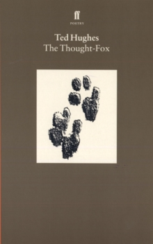 Collected Animal Poems Vol 4 : The Thought Fox, Paperback Book