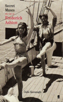 Secret Muses : The Life of Frederick Ashton, Paperback / softback Book