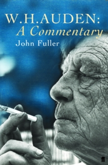 W. H. Auden: A Commentary, Paperback / softback Book