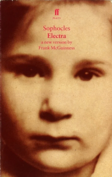 Electra : A New Version by Frank McGuinness, Paperback Book