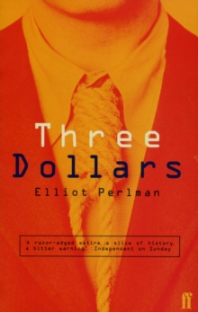 Three Dollars, Paperback / softback Book