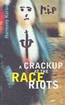 Crackup at the Race Riots, Paperback Book