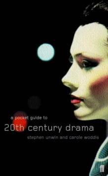 A Pocket Guide to Twentieth-Century Drama, Paperback Book