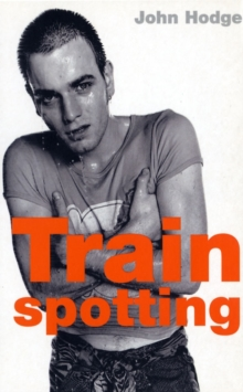 Trainspotting (Film Classics), Paperback Book