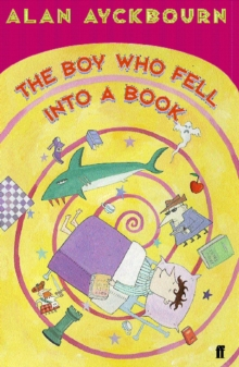 The Boy Who Fell into a Book, Paperback / softback Book