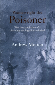 Wainewright the Poisoner, Paperback / softback Book