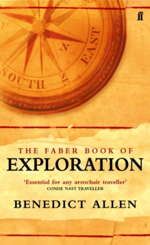 The Faber Book of Exploration, Paperback Book