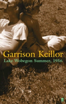 Lake Wobegon Summer 1956, Paperback Book