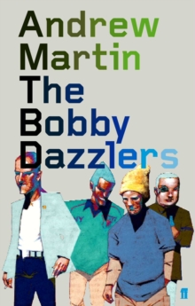 The Bobby Dazzlers, Paperback Book