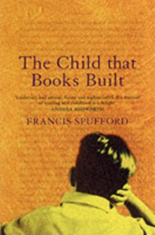 The Child That Books Built, Paperback Book