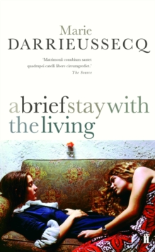A Brief Stay with the Living, Paperback Book
