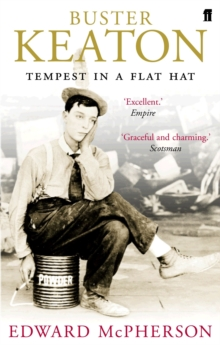 Buster Keaton : Tempest in a Flat Hat, Paperback Book