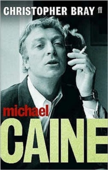 Michael Caine : A Class Act, Paperback / softback Book