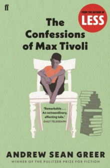 The Confessions of Max Tivoli, Paperback Book
