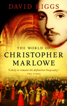 The World of Christopher Marlowe, Paperback Book