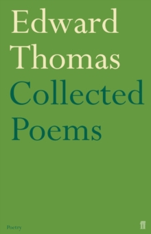 Collected Poems of Edward Thomas, Paperback Book