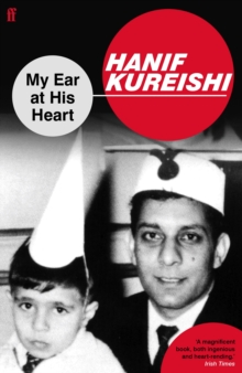My Ear at His Heart, Paperback / softback Book