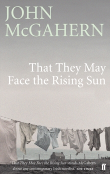 That They May Face the Rising Sun, Paperback Book