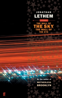 The Wall of the Sky, the Wall of the Eye, Paperback / softback Book
