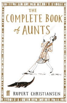 The Complete Book of Aunts, Hardback Book