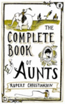The Complete Book of Aunts, Paperback Book